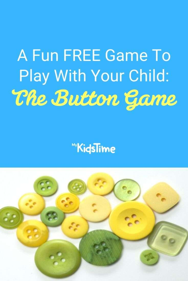 A Fun FREE Game To Play With Your Child The Button Game