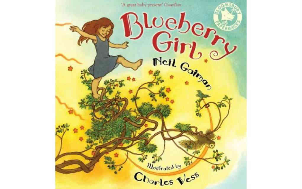 Blueberry Girl by Neil Gaiman - Mykidstime