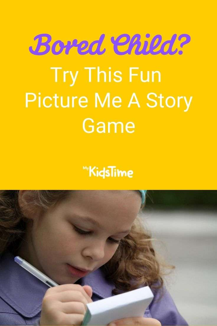 Bored Child Try This Fun Picture Me A Story Game