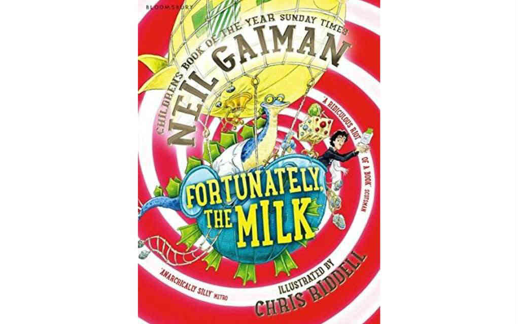 Fortunately the Milk by Neil Gaiman - Mykidstime