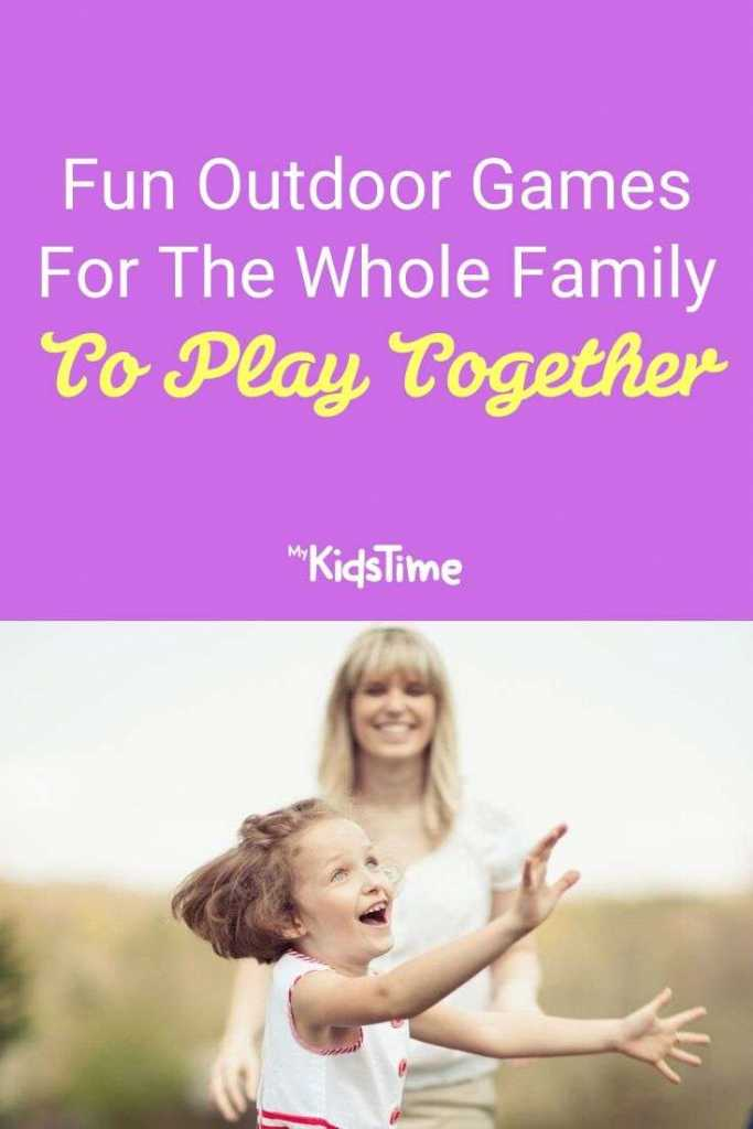 Fun Outdoor Games for the Whole Family To Play Together