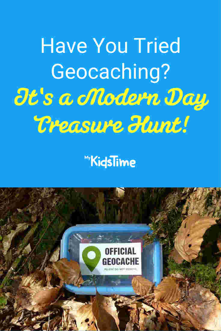Have You Tried Geocaching? It's a Modern Day Treasure Hunt! - Mykidstime