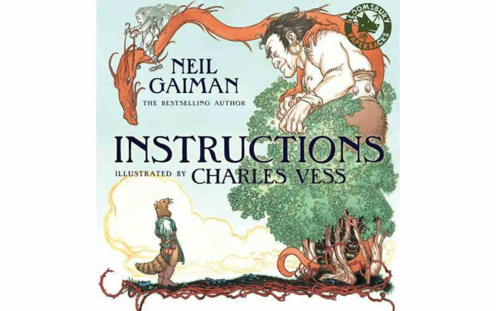 Instructions by Neil Gaiman - Mykidstime
