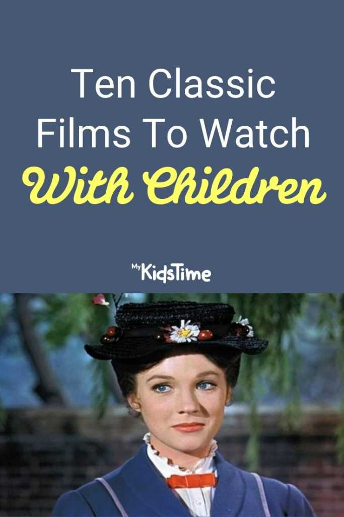 Ten Classic Films to Watch With Children