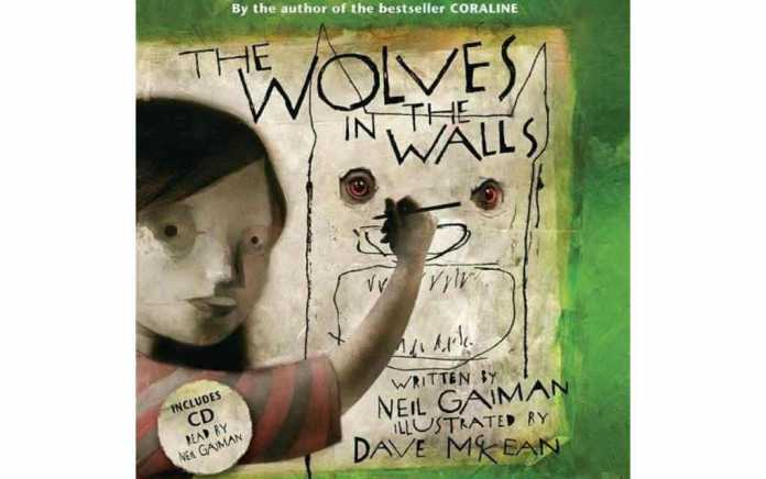 The Wolves in the Walls by Neil Gaiman - Mykidstime