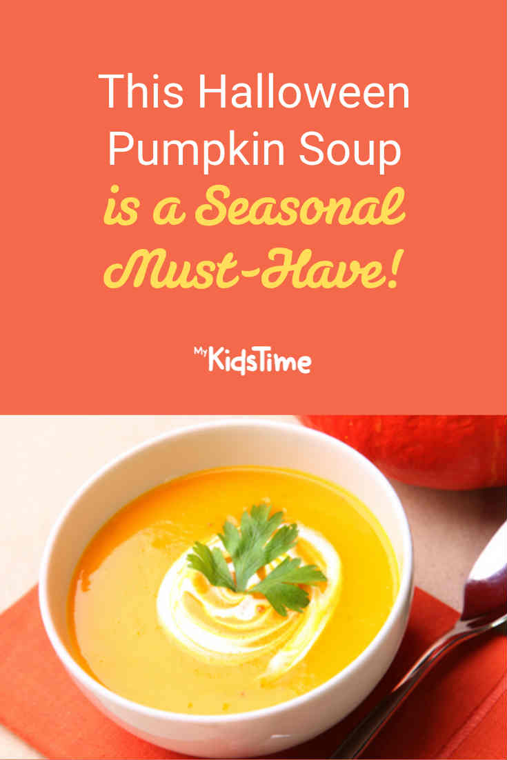 This Seasonal Halloween Pumpkin Soup is a Must-Have! - Mykidstime