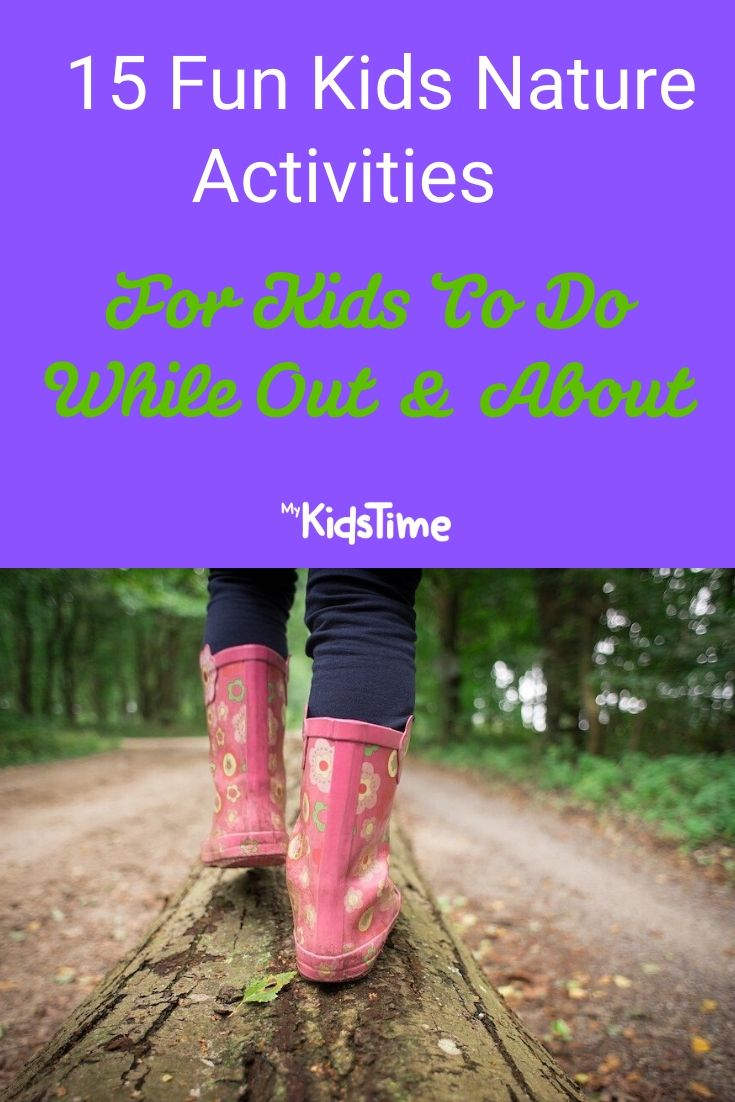 fun nature activities for kids to do while out and about