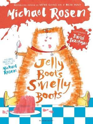 jelly boots smelly boots michael rosen