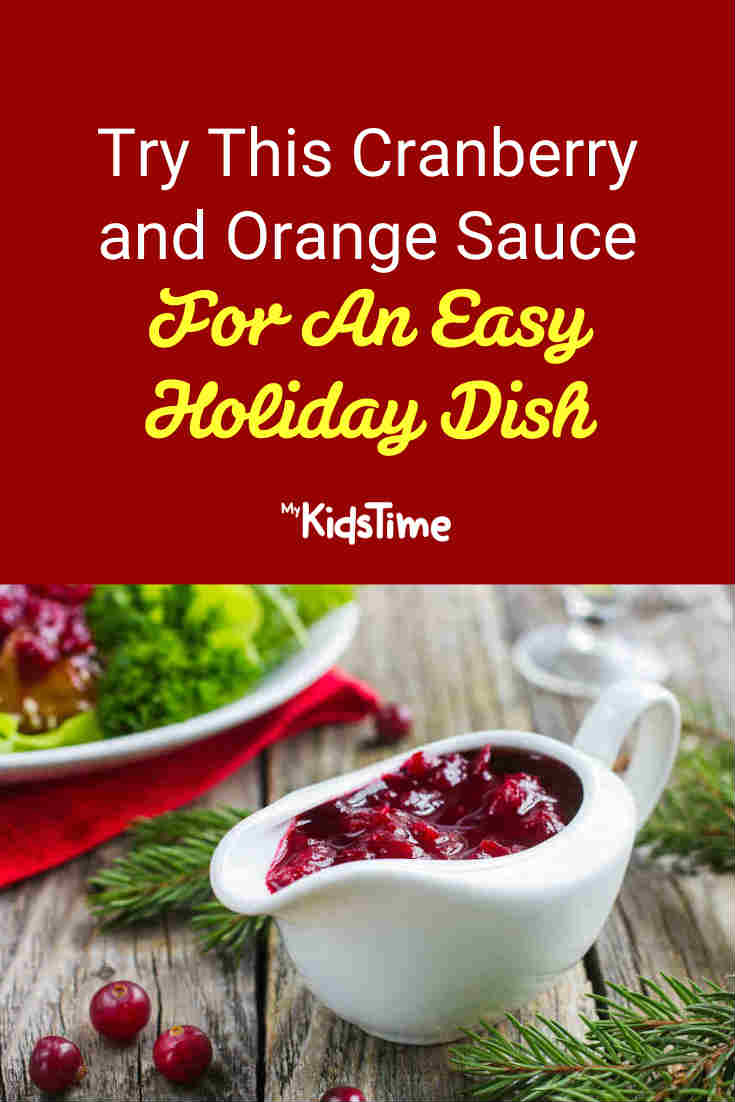 Try This Cranberry and Orange Sauce for An Easy Holiday Dish - Mykidstime