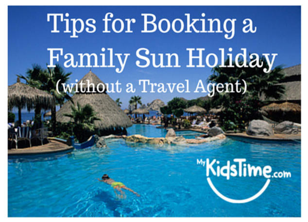 Tips for Booking a Family Sun Holiday