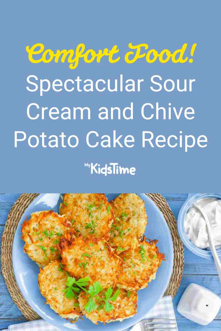 Save This Spectacular Sour Cream and Chive Potato Cake Recipe - Mykidstime