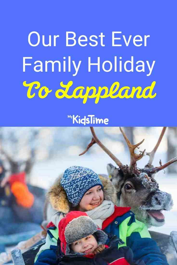 Our Best Ever Family Holiday To Lapland
