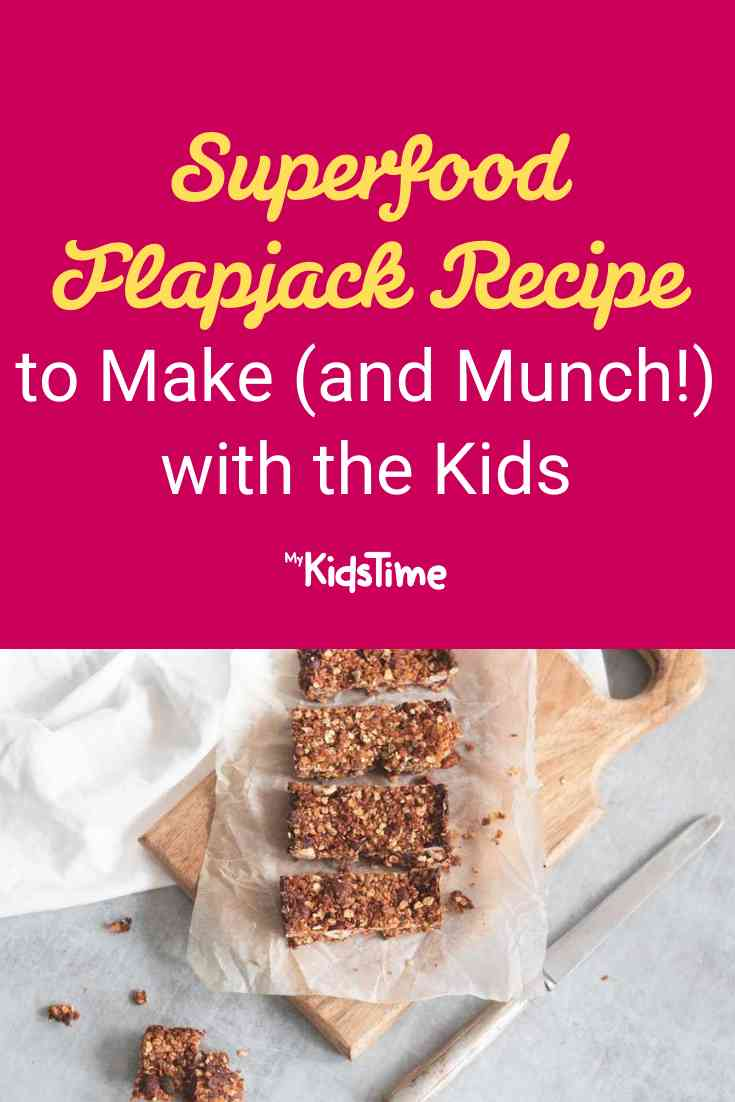 Superfood Flapjack Recipe to Make (and Munch!) with the Kids - Mykidstime