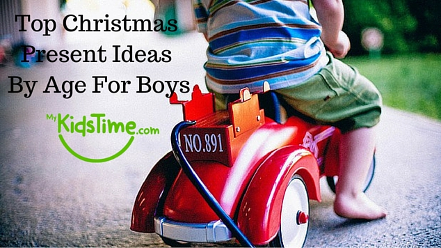 Christmas Present Ideas by Age for Boys