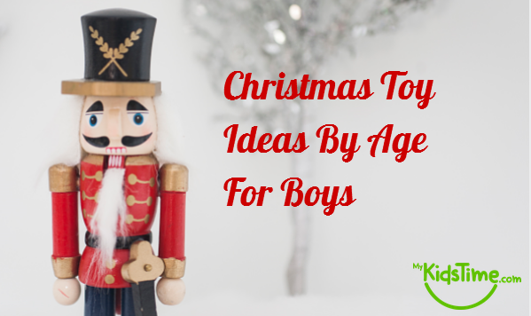 Christmas toy ideas by age for girls