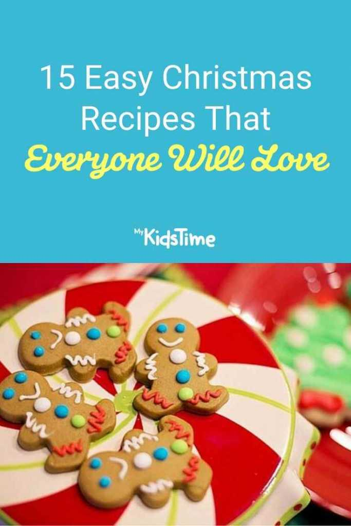 15 Easy Christmas Recipes Everyone Will Love
