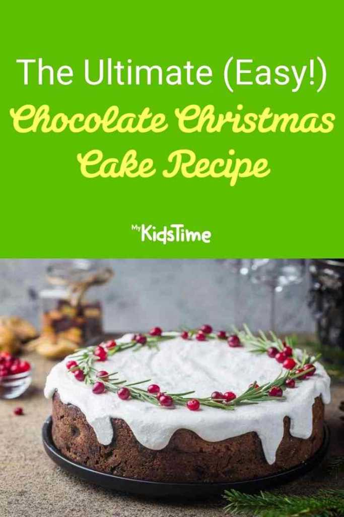the ultimate easy chocolate Christmas Cake Recipe