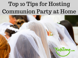 Top 10 Tips for Communion Party at Home