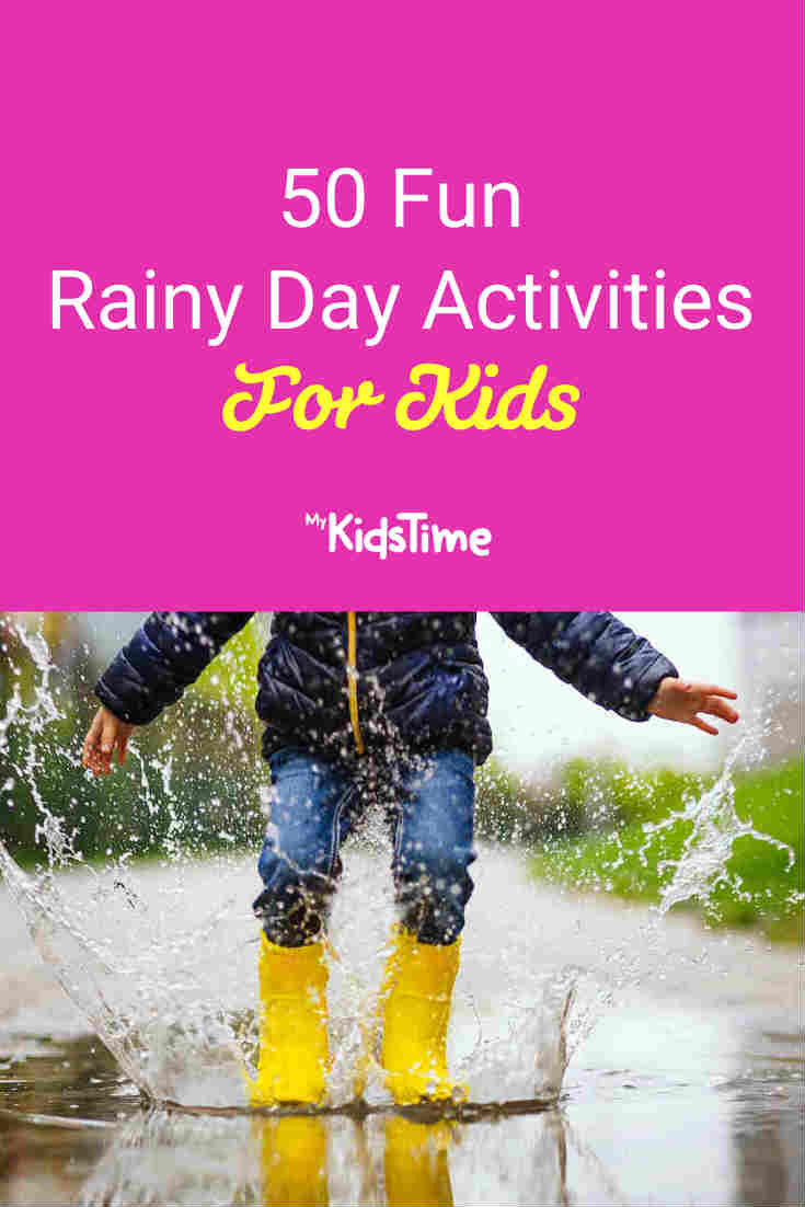 50 Fun Rainy Day Activities For Kids - Mykidstime