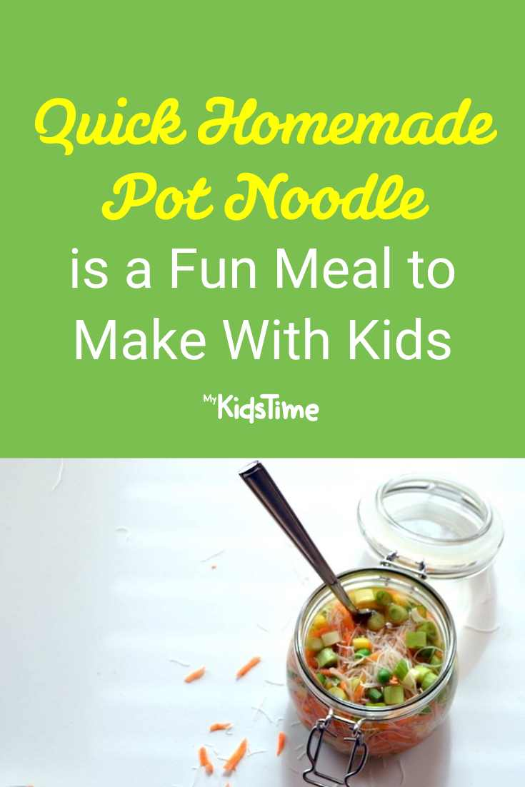 Quick Homemade Pot Noodle is a Fun Meal to Make With Kids - Mykidstime