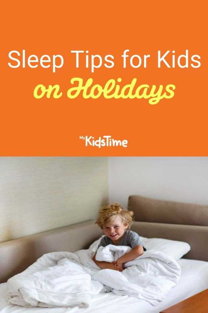 Sleep Tips for Kids on Holidays pinterest