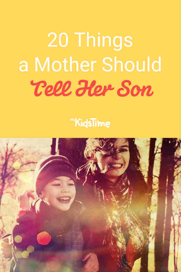 20 Things a Mother Should Tell Her Son - Mykidstime