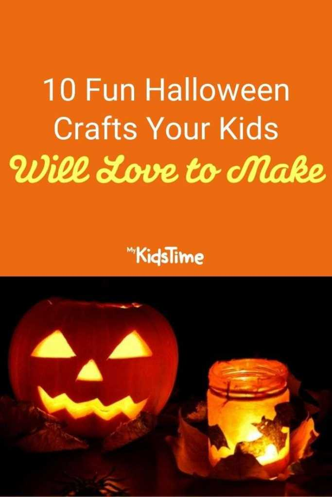 10 Fun Halloween Crafts Your Kids Will Love to Make