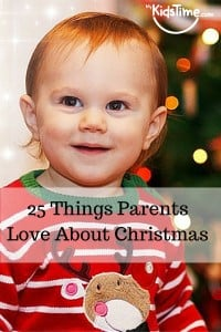 25 Things Parents Love About Christmas