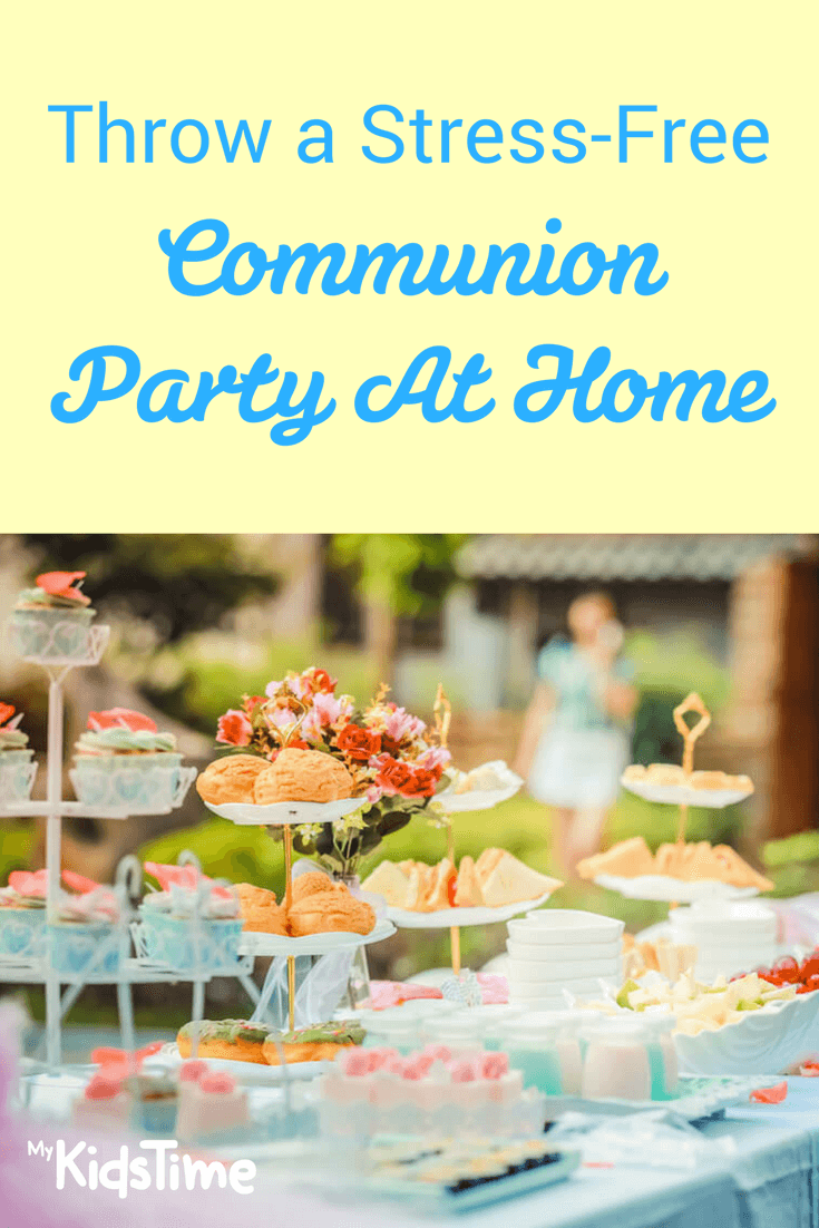 Throw A Stress Free Communion Party At Home