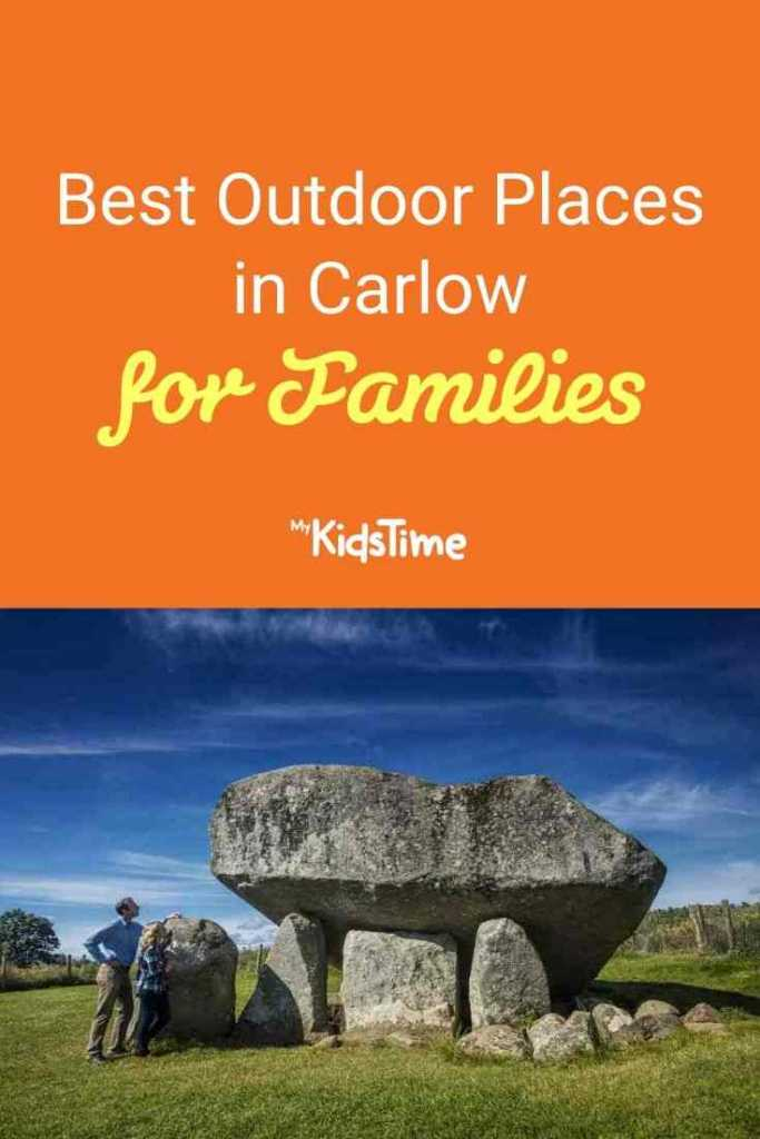 Best Outdoor Places in Carlow for Families