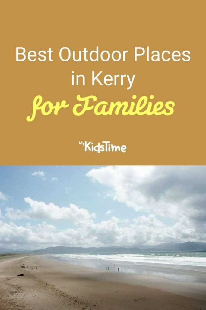 Best Outdoor Places in Kerry For Families