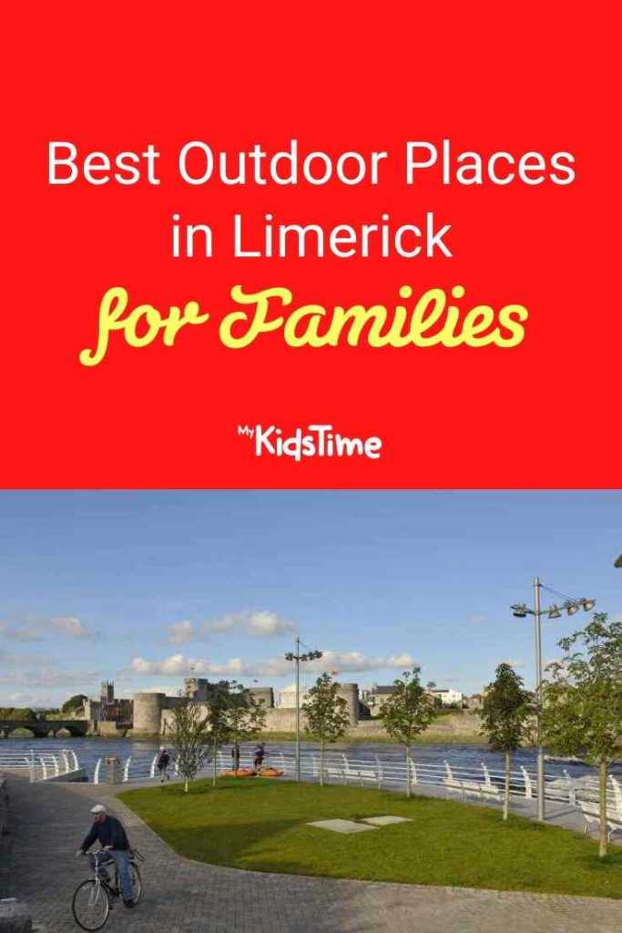 Best Outdoor Places in Limerick for Families
