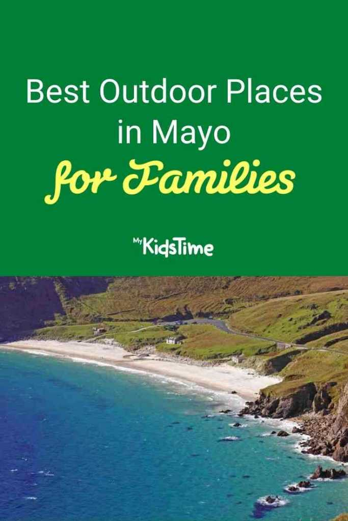 Best Outdoor Places in Mayo for Families
