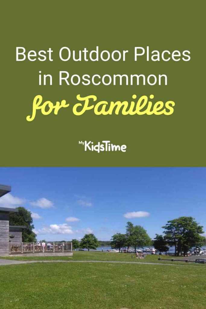 Best Outdoor Places in Roscommon for Families