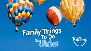 Family Things to do in Northern Ireland