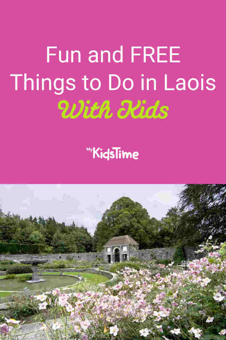 Free Things to Do in Laois With Kids - Mykidstime