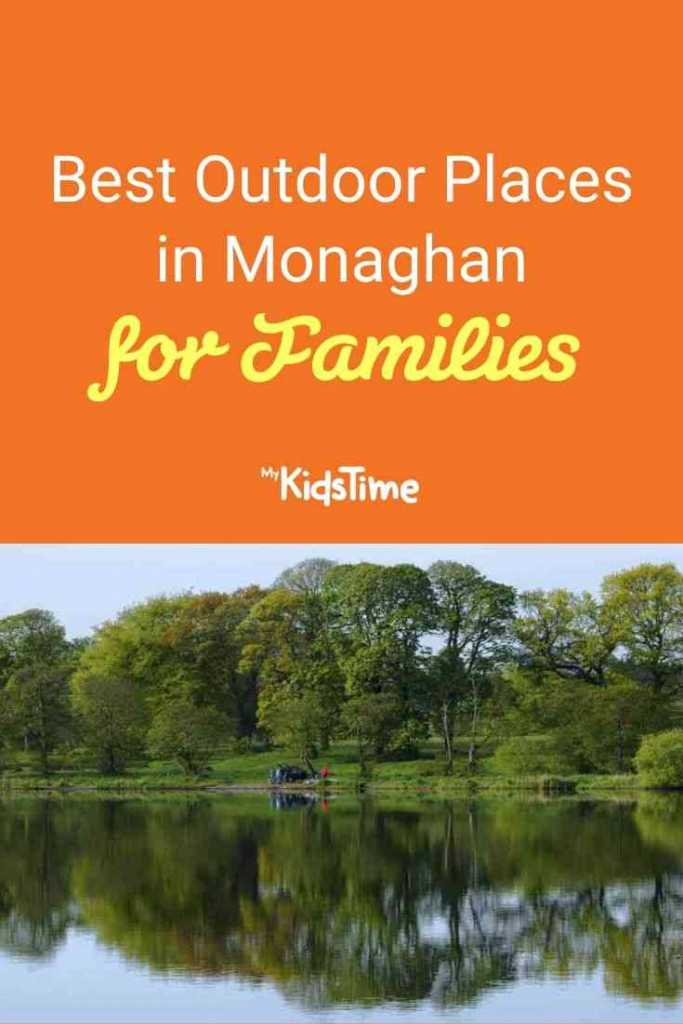 Best Outdoor Places in Monaghan for Families