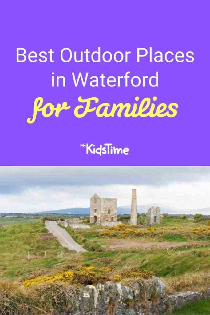 Best Outdoor Places in Waterford for Families