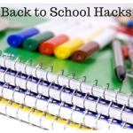 10 Back to School Hacks