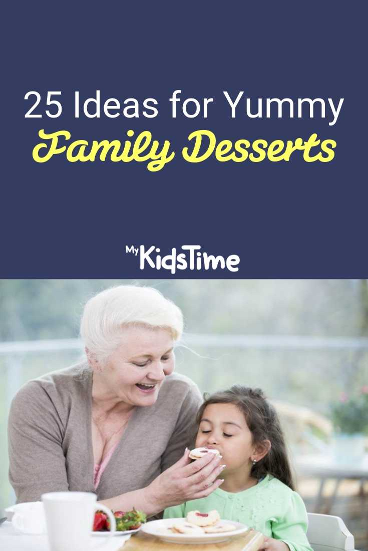 25 ideas for yummy family desserts