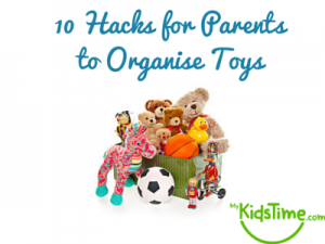 10 Hacks for Parents to Organise Toys