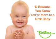41 Reasons You KnowYou're Mom to a New_small