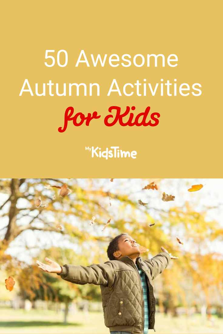 50 Awesome Autumn Activities for Kids - Mykidstime
