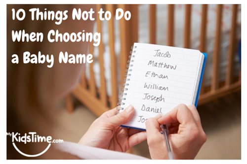 10 Things Not to Do When Choosing a Baby