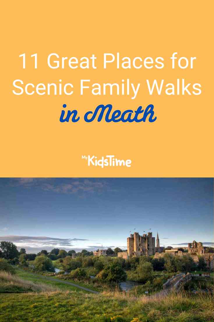 11 Great Places For Scenic Family Walks in Meath - Mykidstime