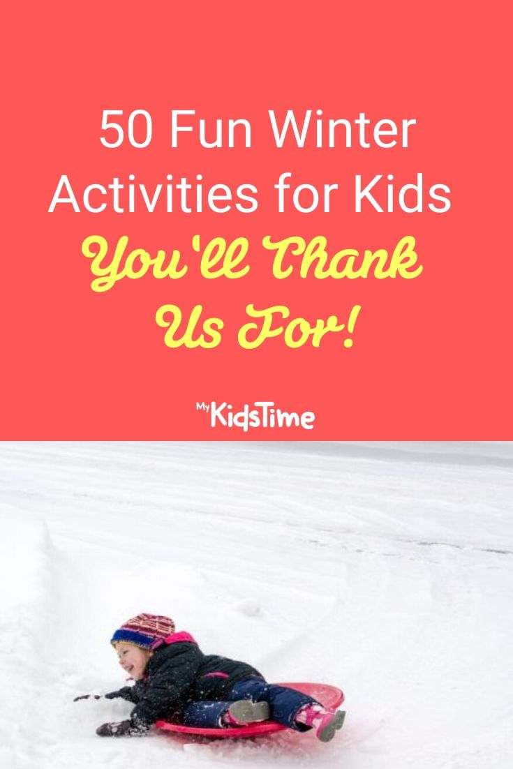 50 Fun Winter Activities For Kids You'll Thank Us For
