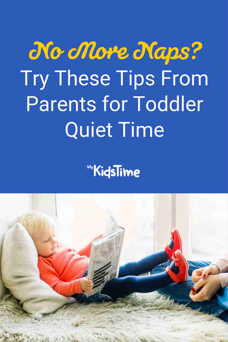No More Naps? Try These Tips from Parents for Toddler Quiet Time - Mykidstime
