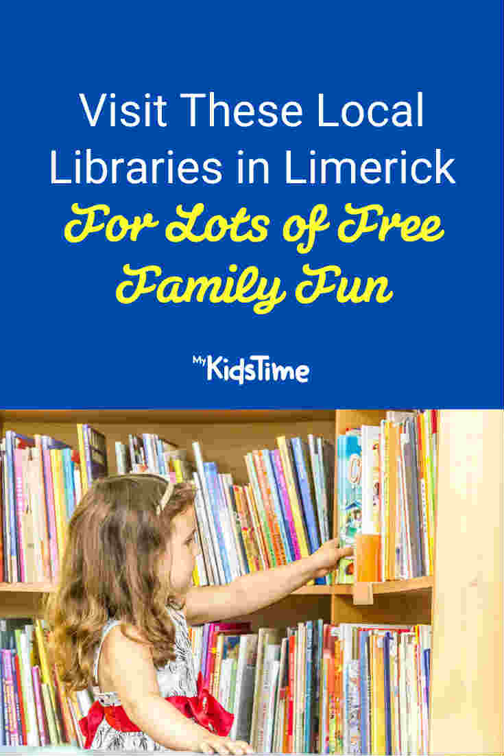 Visit These Local Libraries in Limerick For FREE Family Fun - Mykidstime
