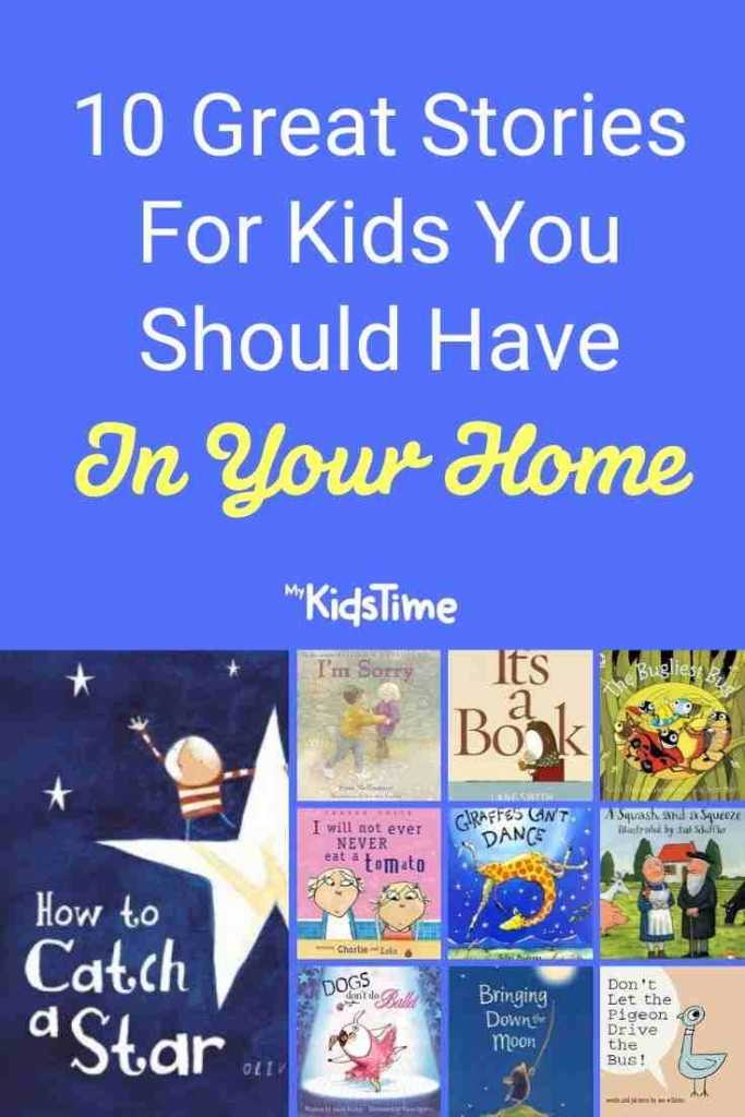 10 Great Stories For Kids You Should Have In Your Home Pinterest