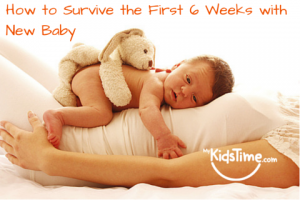How to Survive 1st 6 weeks with New baby